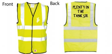 Hi-Vis Waistcoat Plenty in the Tank Sir text  Simply Loveleh Brotherhood